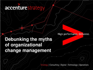 Debunking the myths of organizational change management